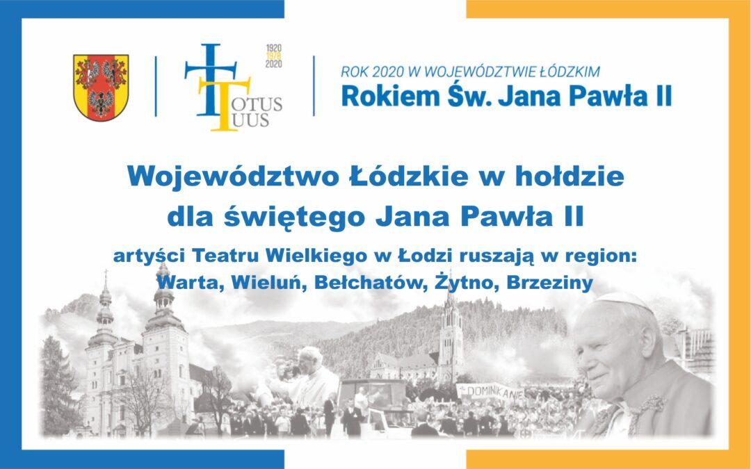 Województwo Łódzkie w hołdzie dla św. Jana Pawła II – koncerty w regionie.